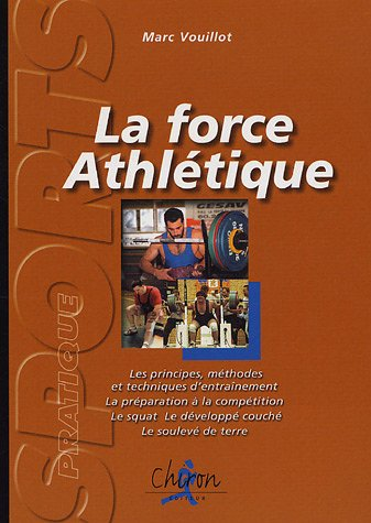 La force athletique (French Edition)