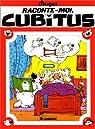 Cubitus, Int�grale 7 par Dupa