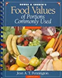 img - for Bowes & Church's Food Values of Portions Commonly Used: Spiral (Bowes and Church's Food Values of Portions Commonly Used) book / textbook / text book
