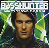 Now You're Gone - The Album Basshunter