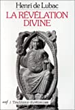 "La revelation divine (""Traditions chretiennes"") (French Edition) (2204020893) by Lubac, Henri de"