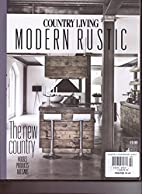 Country Living - MODERN RUSTIC - The New…