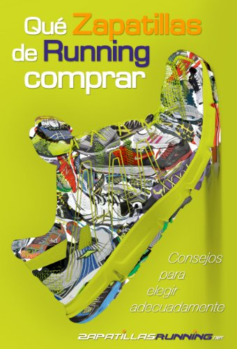 Qué zapatillas de running comprar por Zapatillas Running Net