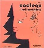 echange, troc Ramirez, Rolot - Cocteau, l'oeil architecte