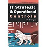 IT Strategic and Operational Controlsby J Kyriazoglou