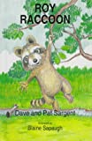 img - for Roy Raccoon (Animal Pride Series) book / textbook / text book