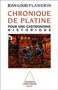 chronique de platine pour une gastronomie historique histoire