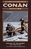 The Conan Chronicles: Rogues in the House and Other Stories v. 2