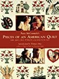 img - for Patty McCormick's Pieces of an American Quilt: Quilts, Patterns, Photos and Behind the Scenes Stories from the Movie book / textbook / text book