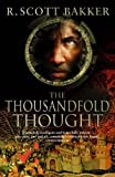 The Thousandfold Thought (Prince of Nothing) (1841494119) by Bakker, R.Scott