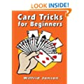 Card Tricks for Beginners (Dover Magic Books)