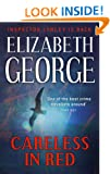 Careless in Red: The Twelfth Novel in the Best-Selling Inspector Lynley Mystery Series