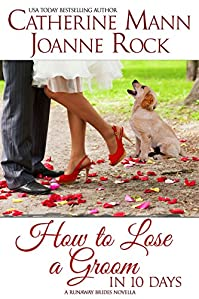 How To Lose A Groom In 10 Days by Catherine Mann ebook deal