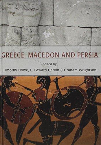 Greece, Macedon and Persia
