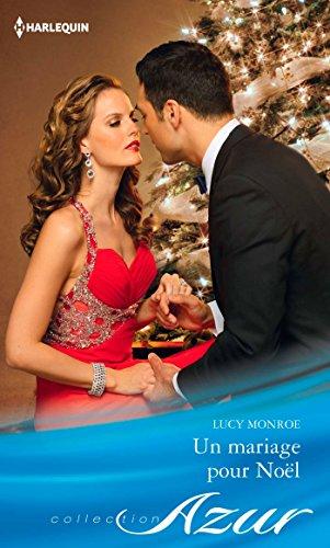 Lucy Monroe - Un mariage pour Noël (Azur) (French Edition)