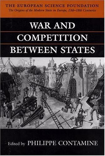 War and Competition Between States (The Origins of the Modern State in Europe, Theme A)