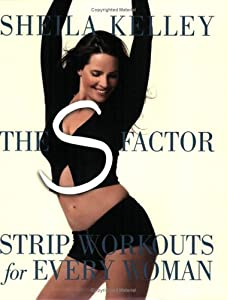 "Cover of ""The S Factor: Strip Workouts fo..."