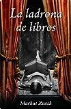 La ladrona de libros (Narrativa (lumen)) (Spanish Edition)
