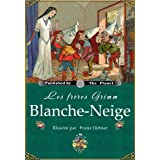 Blanche-Neige (�dition illustr�e)par Jacob Grimm