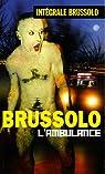 Intégrale Brussolo : Tome 2, L'ambulance