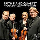 Walton, Bridge, Lekeu Piano Quartet