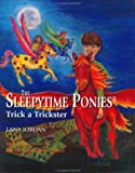The Sleepytime Ponies Trick a Trickster