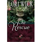 The Rescue (English Garden)by Lori Wick