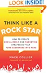 Think Like a Rock Star: How to Create...
