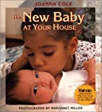 The New Baby at Your House (0688138985) by Joanna Cole