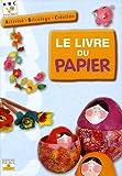 echange, troc Fleurus - Le livre du papier