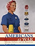 img - for Americans at War: Society, Culture, and the Homefront book / textbook / text book