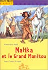 Malika et le grand manitou par Noël