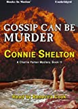 img - for Gossip Can Be Murder book / textbook / text book