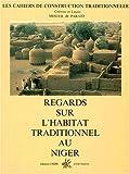 echange, troc Corinne Mester de Parajd, Laszlo Mester de Parajd - Regards sur l'habitat traditionnel au Niger