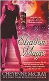 Shadow Magic (Magic Series, Book 4)
