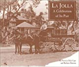 img - for LA Jolla: A Celebration of Its Past book / textbook / text book