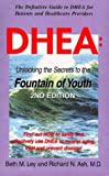 img - for DHEA: Unlocking the Secrets to the Fountain of Youth book / textbook / text book