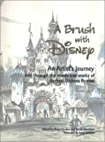 A Brush with Disney : An Artists Journey, Told through the words and works of Herbert Dickens Ryman