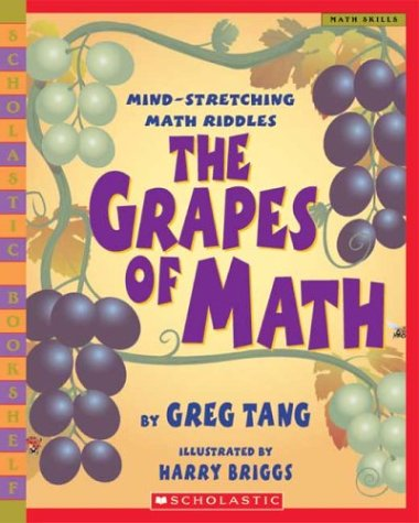 The Grapes Of Math: Greg Tang, Harry Briggs: 9780439598408: Amazon.com: Books