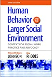 img - for Human Behavior And The Larger Social Environment: Context for Social Work Practice and Advocacy book / textbook / text book