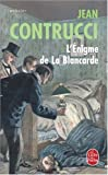L'Enigme de la Blancarde