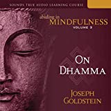 Abiding in Mindfulness, Vol. 3: On Dhamma