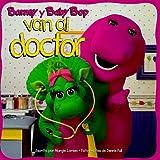 Barney y Baby Bop Van Al Doctor (Barney en Esta Serie) (Spanish Edition)