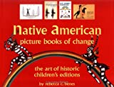 Native American Picture Books of Change: Historic Children's Books