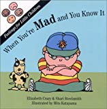 img - for When You're Mad and You Know It (Feelings for Little Children) book / textbook / text book