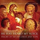 He Has Heard My Voice - Psalms of Faithfulness and Hope