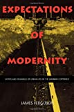 Expectations of Modernity: Myths and Meanings of Urban Life on the Zambian Copperbelt (Perspectives on Southern Africa) (0520217020) by Ferguson, James