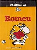 img - for lo Mejor de Romeu book / textbook / text book