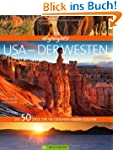 Highlights USA - Der Westen: Die 50 Z...