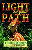 Light on Your Path: True Stories and Scriptures for Young Readers
